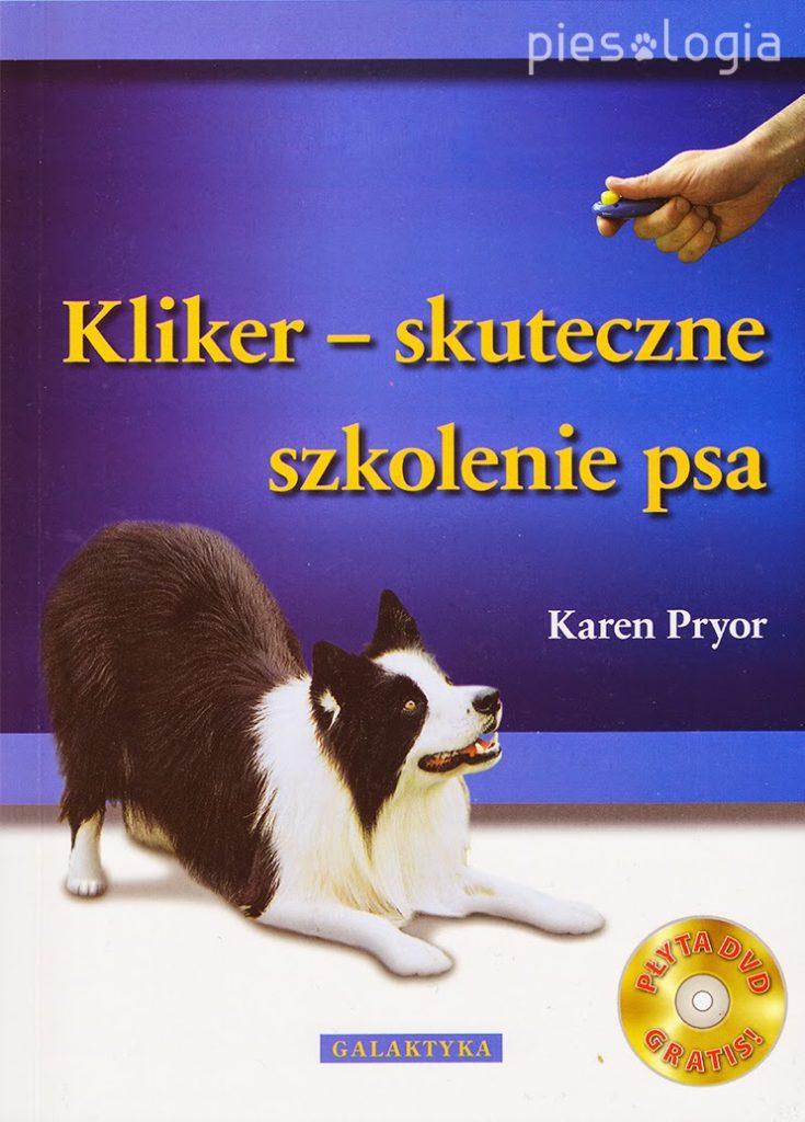 """""""Kilker - skuteczne szkolenie psa"""" recenzja książki"""